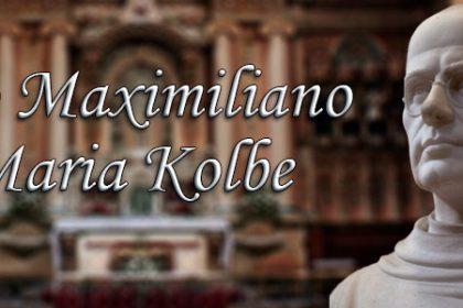 São Maximiliano Maria Kolbe - 14 de Agosto