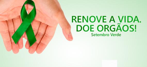 """""""Setembro Verde"""" destaca importância da doação de órgãos"""